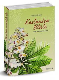Kastanienblüte: Der neue Roman erscheint im Oktober.